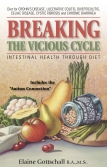 Breaking The Vicious Cycle by Elaine Gottschall